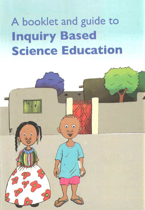 A Booklet and Guide to Inquiry Based Science Education