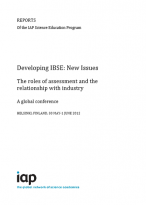 Developing IBSE: New Issues, the roles of assessment and the relationship with industry. A Global Conference, Helsinki.